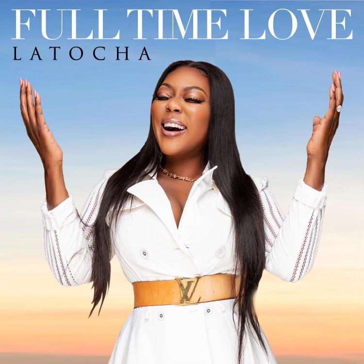 "LaTocha Scott (of Xscape) Releases New Single ""Full Time Love"""