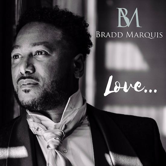 Bradd Marquis Love EP cover