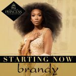 "Brandy Shares Disney Princess Anthem ""Starting Now"""
