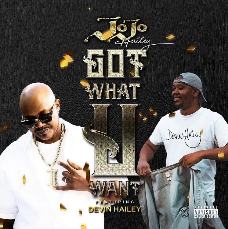 New Music: JoJo Hailey – Got What U Want (featuring Devin Hailey)
