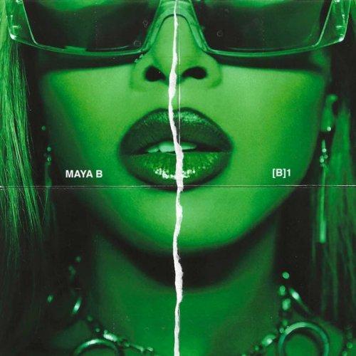 """New Music: Maya B – """"B[1]"""" (EP)"""