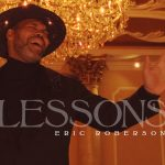New Video: Eric Roberson - Lessons