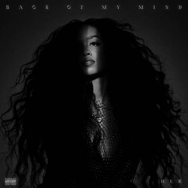"""H.E.R. Announces Release of Upcoming First Full Length Album """"Back of my Mind"""""""
