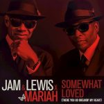 """Jimmy Jam & Terry Lewis Tap Mariah Carey for New Single """"Somewhat Loved (There You Go Breakin My Heart)"""""""