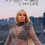 """Mary J. Blige Unveils Trailer for Upcoming """"My Life"""" Documentary"""