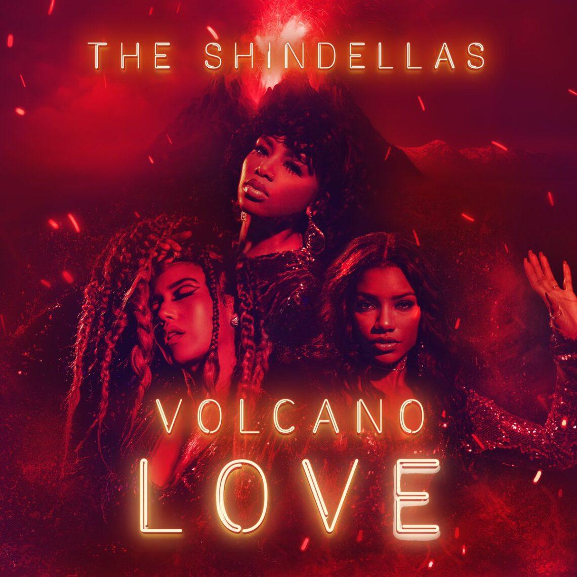 New Music: The Shindellas – Volcano Love