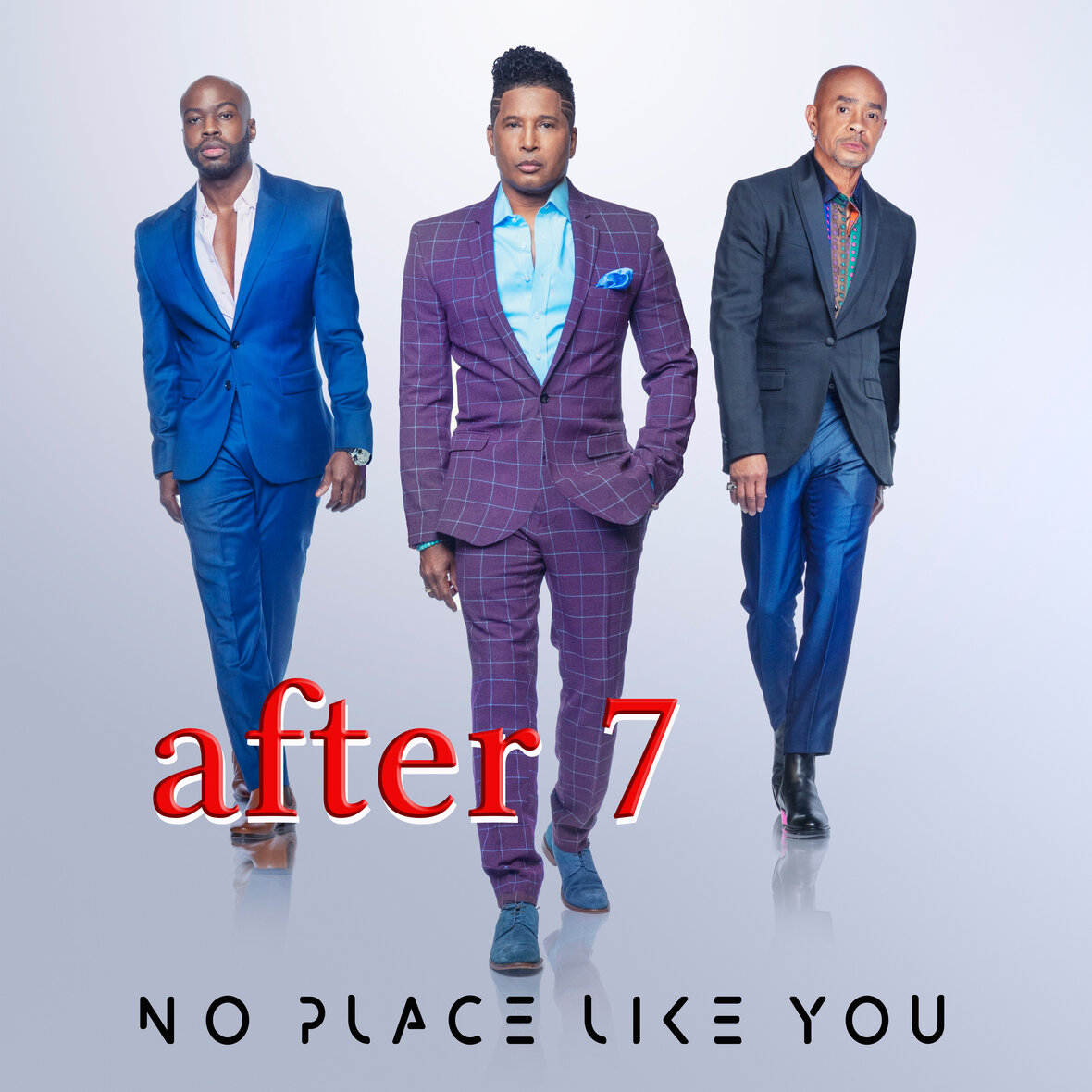 After 7 No Place Like You