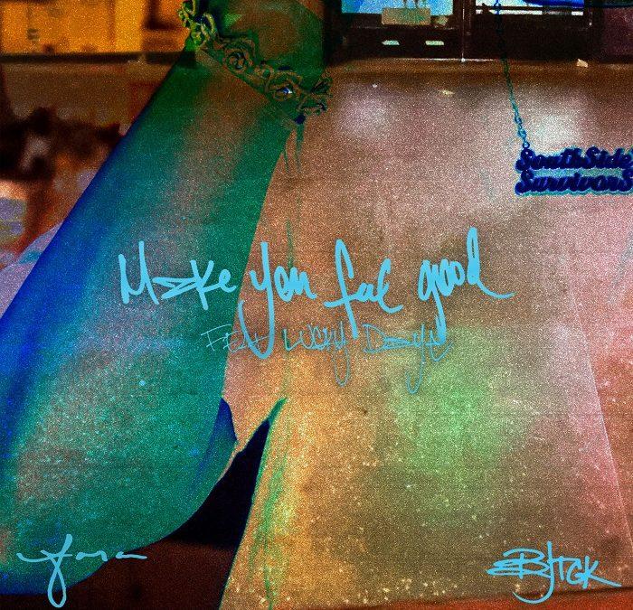 BJ the Chicago Kid Make You Feel Good