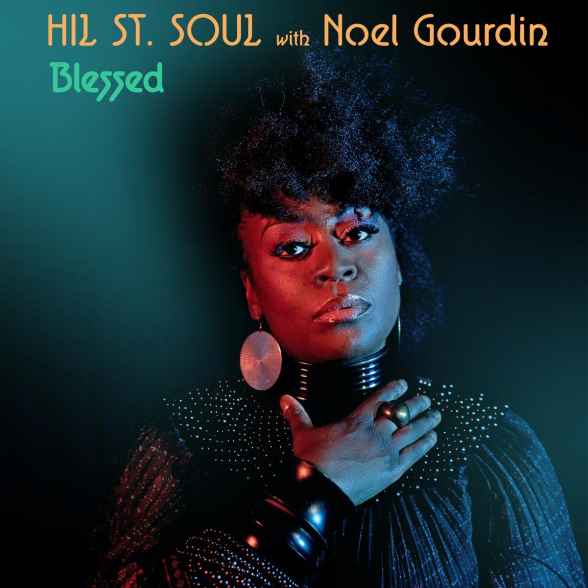 Hil St Soul Noel Gourdin Blessed