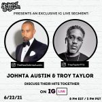 "Johnta Austin & Troy Taylor Talk ""Sweet Lady"" by Tyrese, Their Legacies & Brotherhood (Exclusive Interview)"