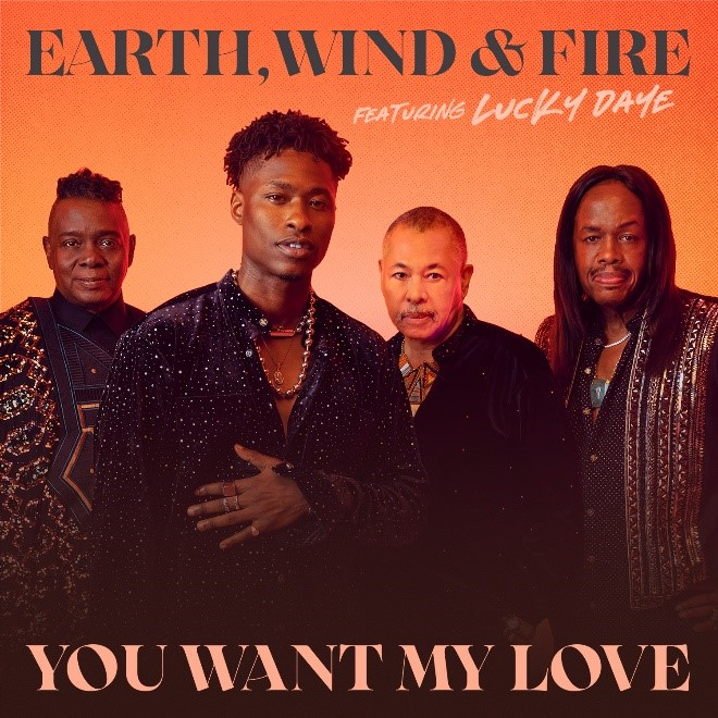 New Video: Earth, Wind & Fire – You Want My Love (featuring Lucky Daye)
