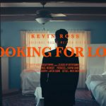 New Video: Kevin Ross - Looking for Love