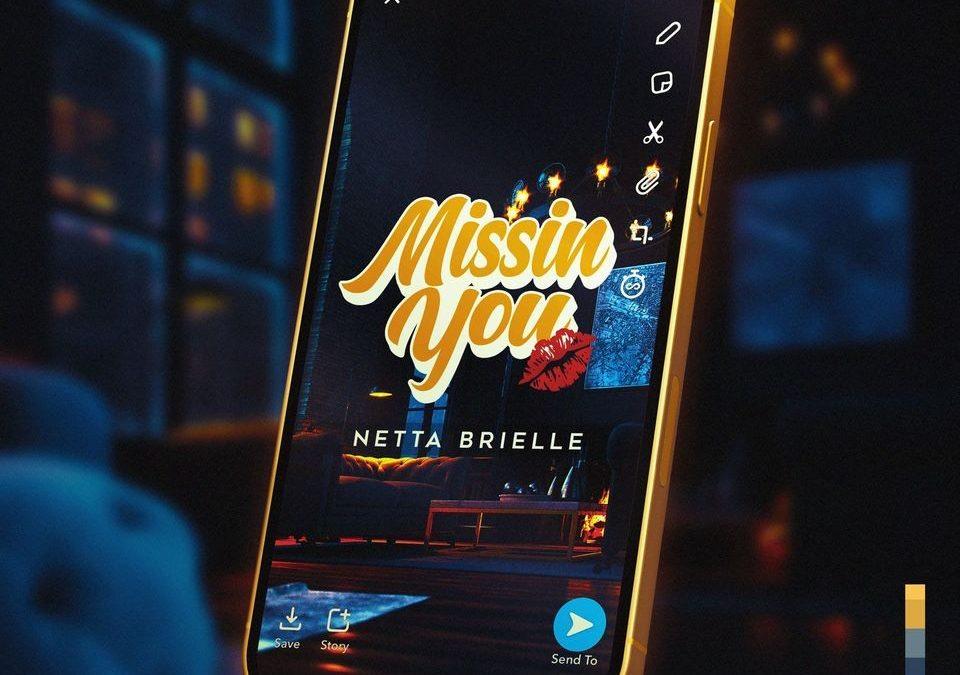 Netta Brielle Missin You
