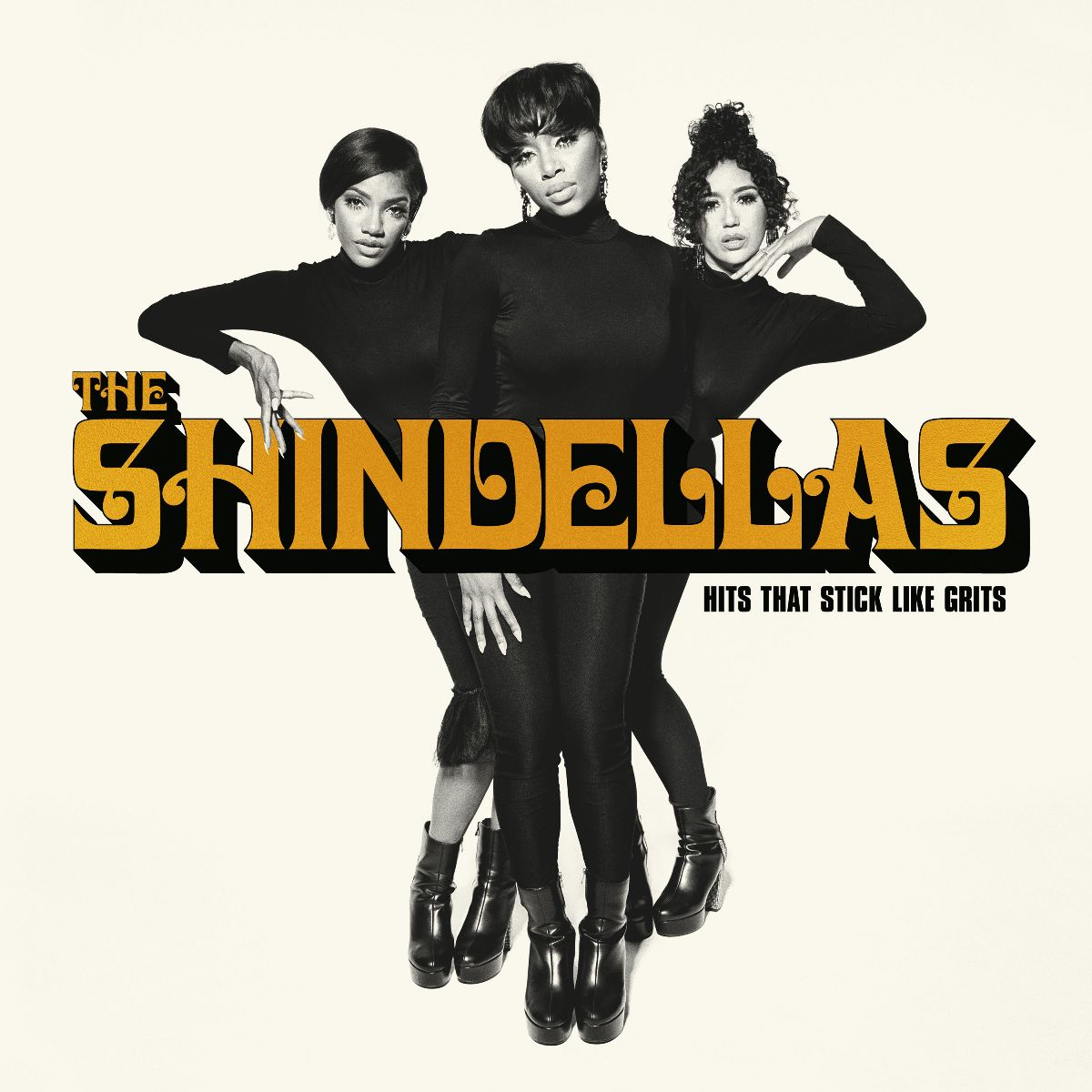 The Shindellas Hits That Stick Like Grits