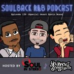 The SoulBack R&B Podcast: Episode 139 (Special Guest Kevin Ross)