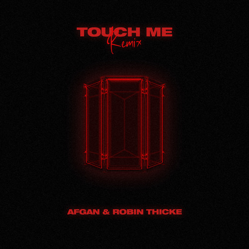 New Music: Afgan – Touch Me (Remix featuring Robin Thicke) (Produced by Troy Taylor)