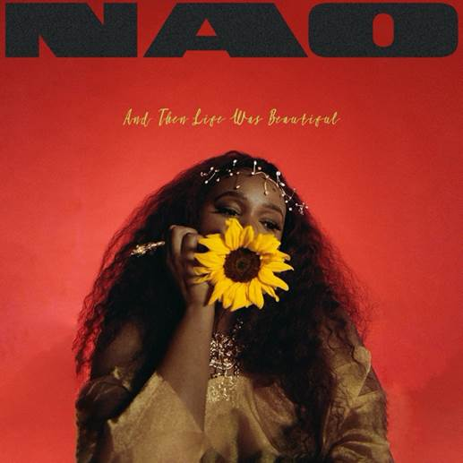 """Nao Releases New Album """"And Then Life Was Beautiful"""" (Stream)"""