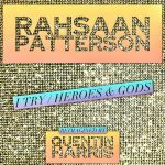 """Rahsaan Patterson Gets House Remix Treatment On His Songs """"I Try"""" & """"Heroes & Gods"""""""