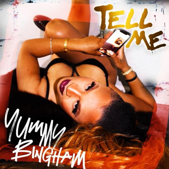 New Music: Yummy Bingham – Tell Me