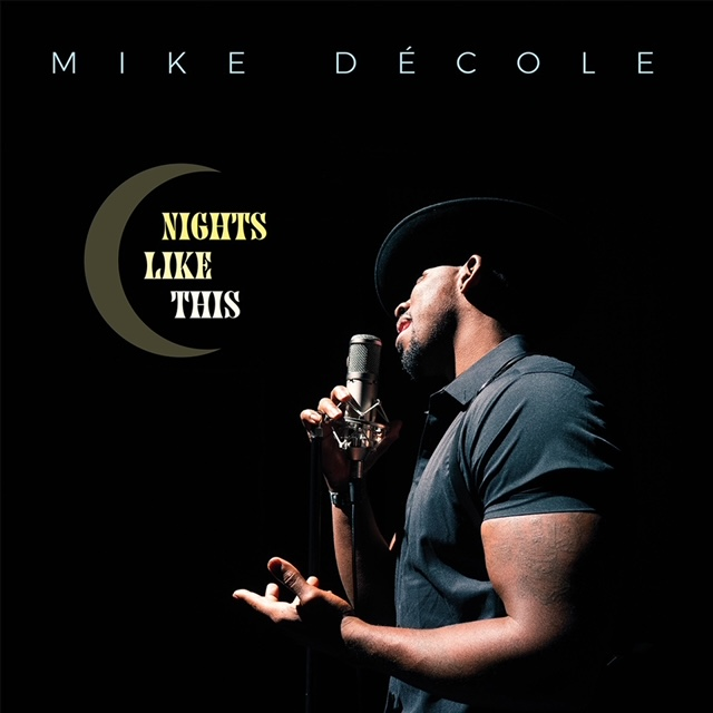 Mike Decole Nights Like This