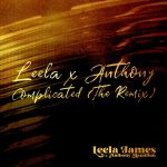 """Leela James & Anthony Hamilton Come Together for """"Complicated"""" Remix"""