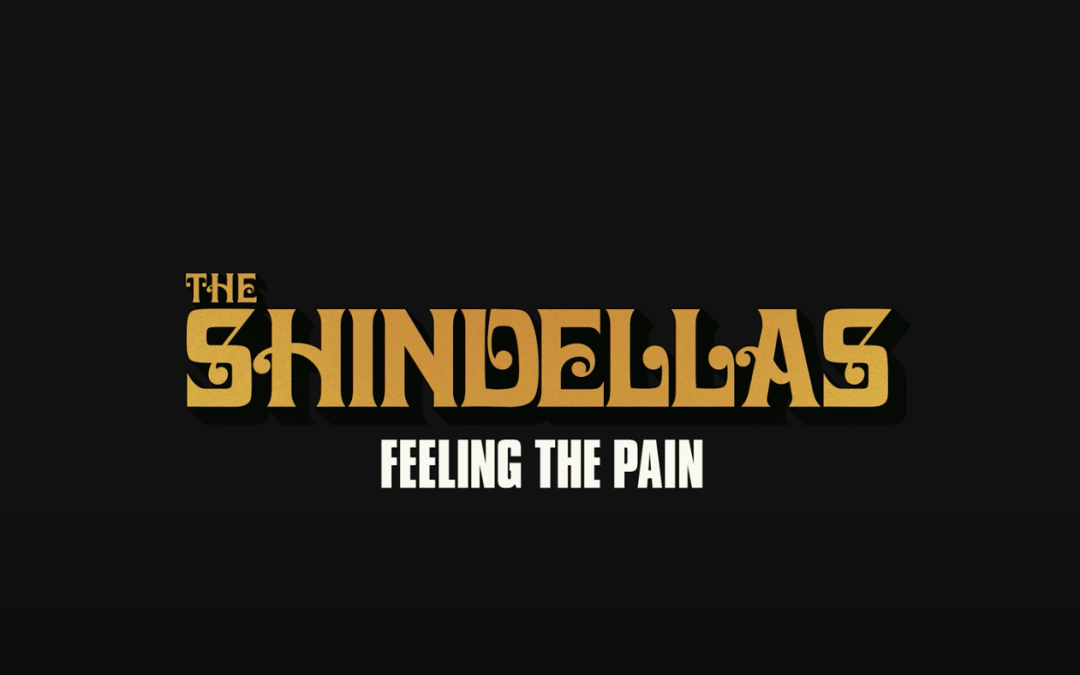 New Video: The Shindellas – Feeling the Pain
