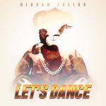New Video: Diquan Julius - Let's Dance